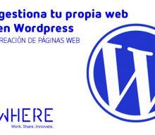 Crea y gestiona tu propia web hecha en WordPress