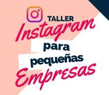 "Taller ""Instagram para pequeñas empresas"""